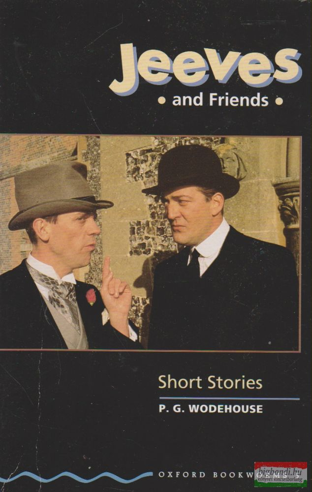Jeeves and Friends - Oxford Bookworms 5.