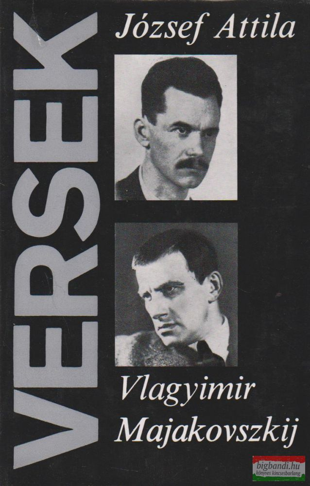József Attila / Vlagyimir Majakovszkij - Versek