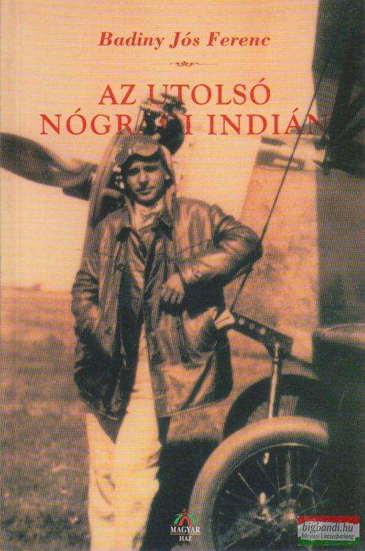 Az utolsó nógrádi indián