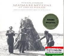 Tükrös zenekar - Szatmári népzene az 1900-as évekből CD