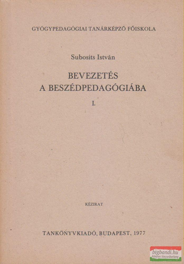 Bevezetés a beszédpedagógiába I-II.
