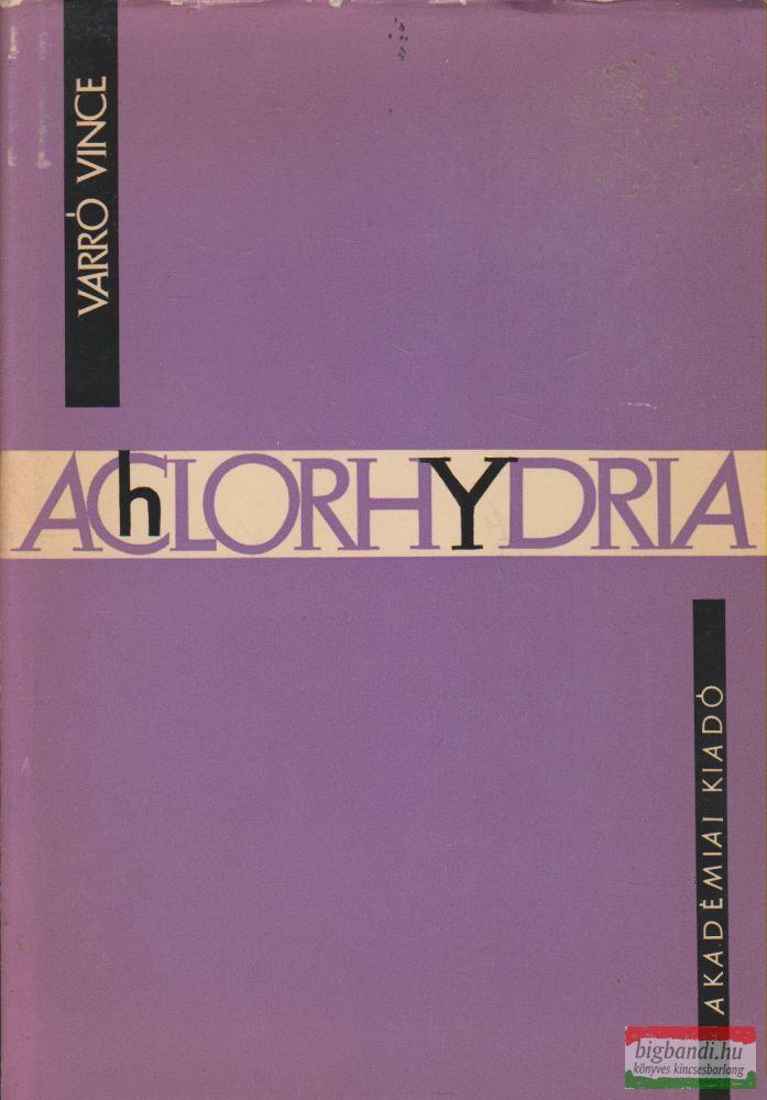 Varró Vince - Achlorhydria