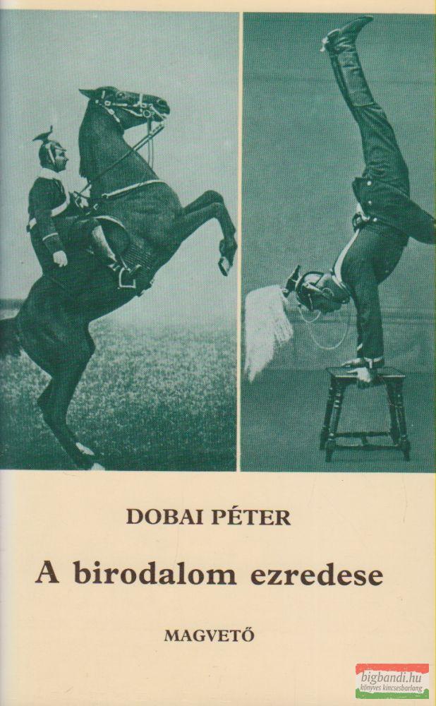 Dobai Péter - A birodalom ezredese