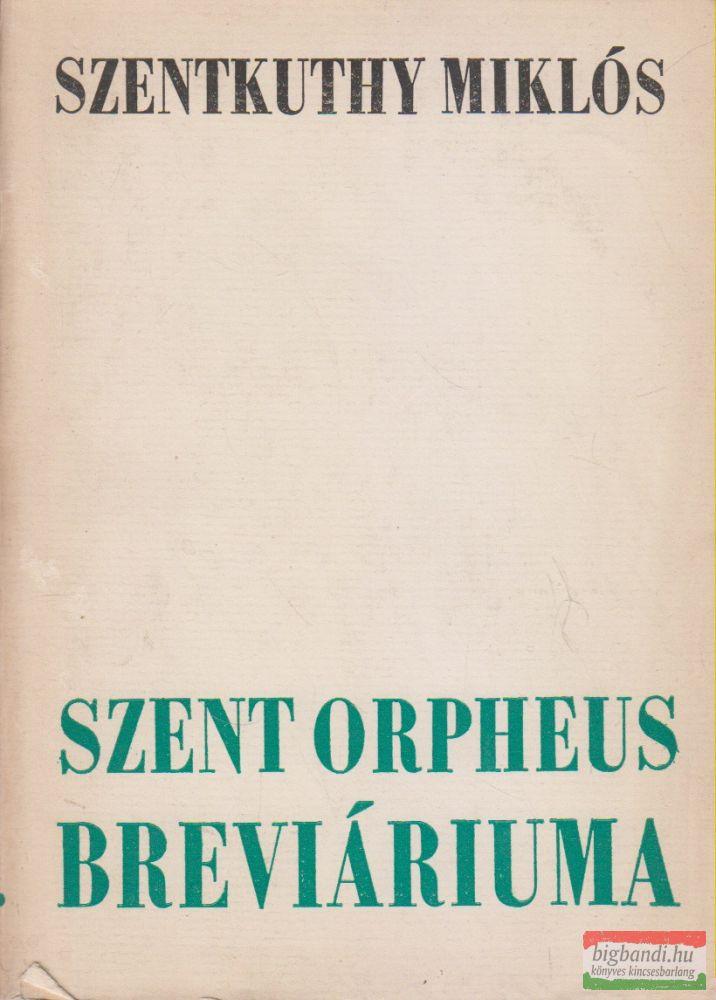 Szent Orpheus breviáriuma III.
