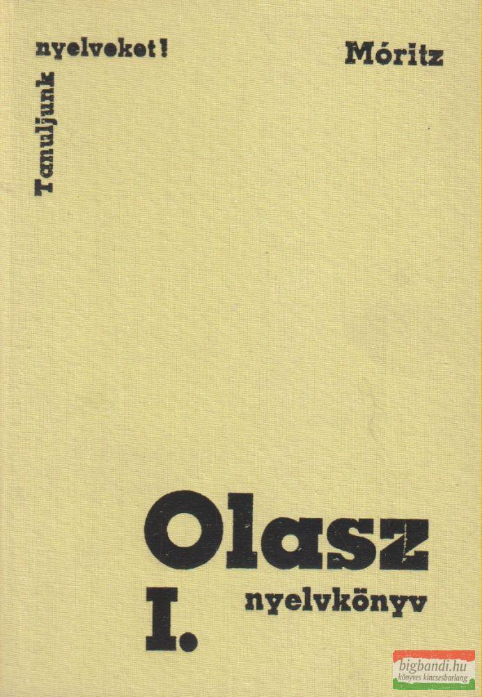 Dr. Móritz György - Olasz nyelvkönyv I.