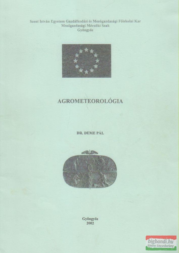 Dr. Deme Pál - Agrometerológia