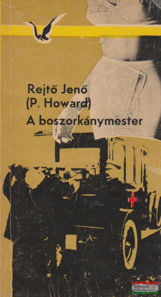 Rejtő Jenő (P. Howard) - A boszorkánymester