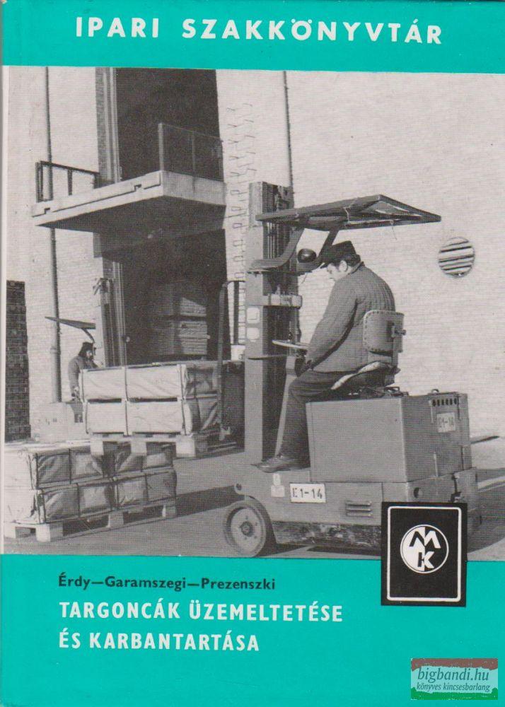 Targoncák üzemeltetése és karbantartása