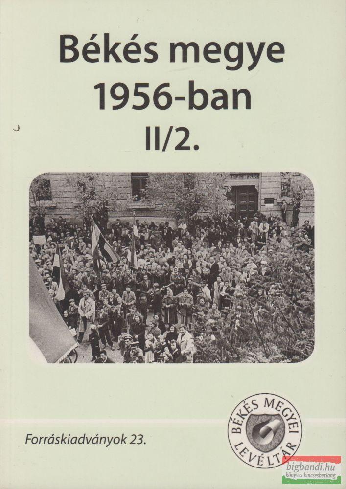 Békés megye 1956-ban II/2.