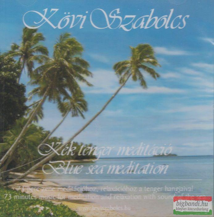 Kövi Szabolcs: Kék tenger meditáció CD