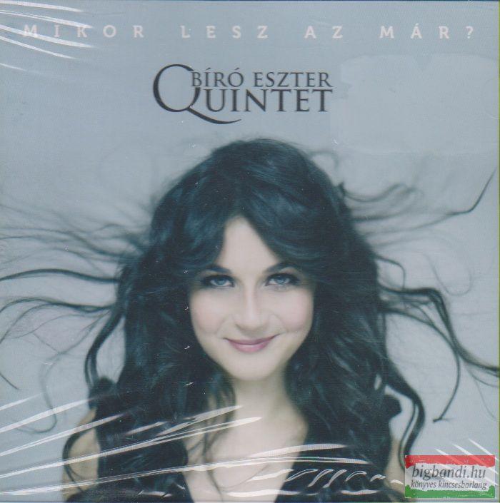 Bíró Eszter Quintet: Mikor lesz az már? CD