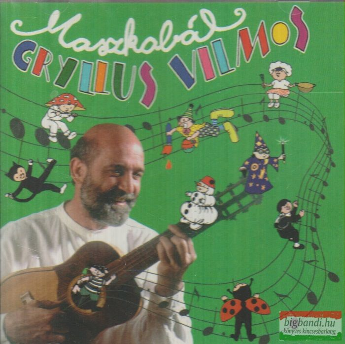Gryllus Vilmos - Maszkabál CD