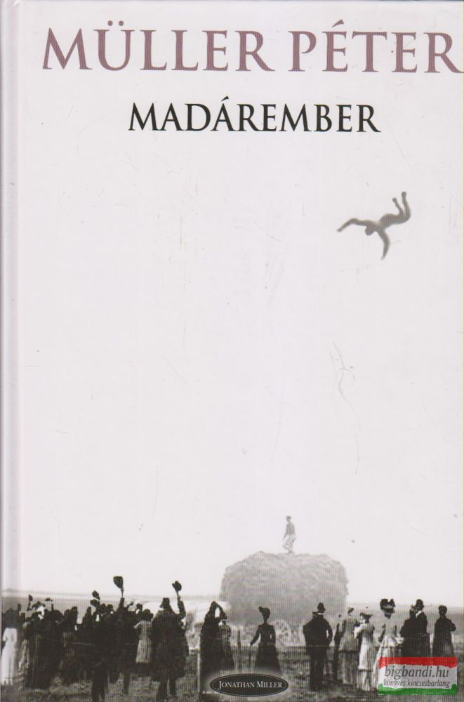 Müller Péter - Madárember
