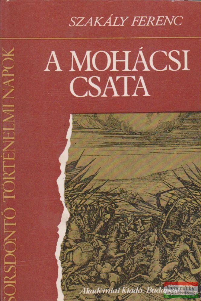 A MOHÁCSI CSATA