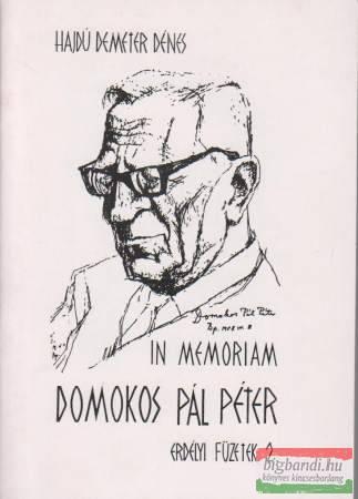 In memoriam Domokos Pál Péter (erdélyi füzetek 2.)