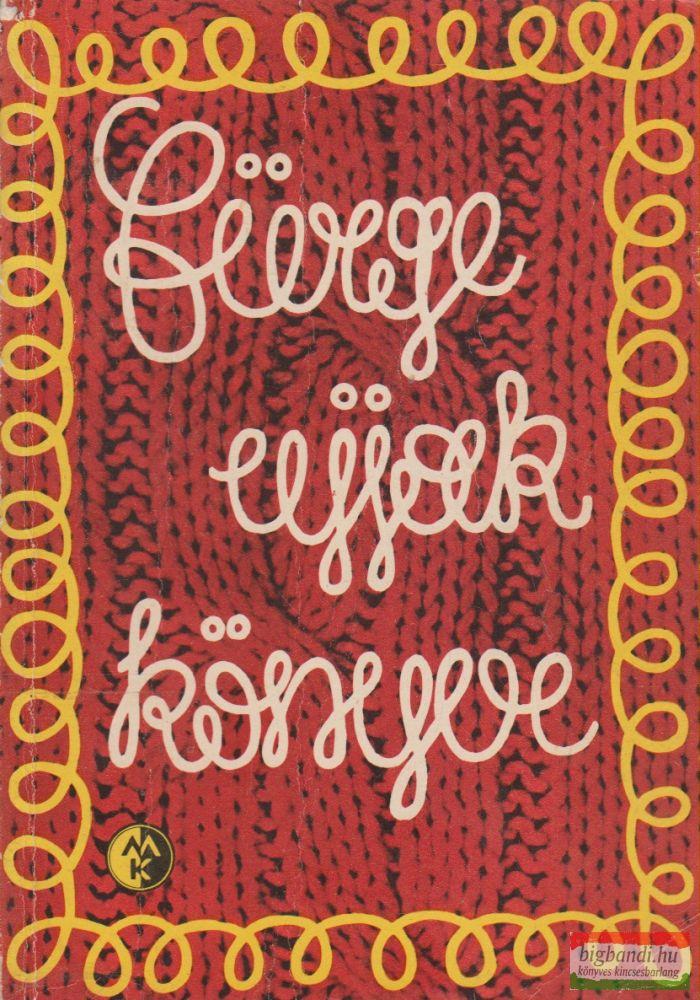 Villányi Emilné szerk. - Fürge ujjak könyve 1974