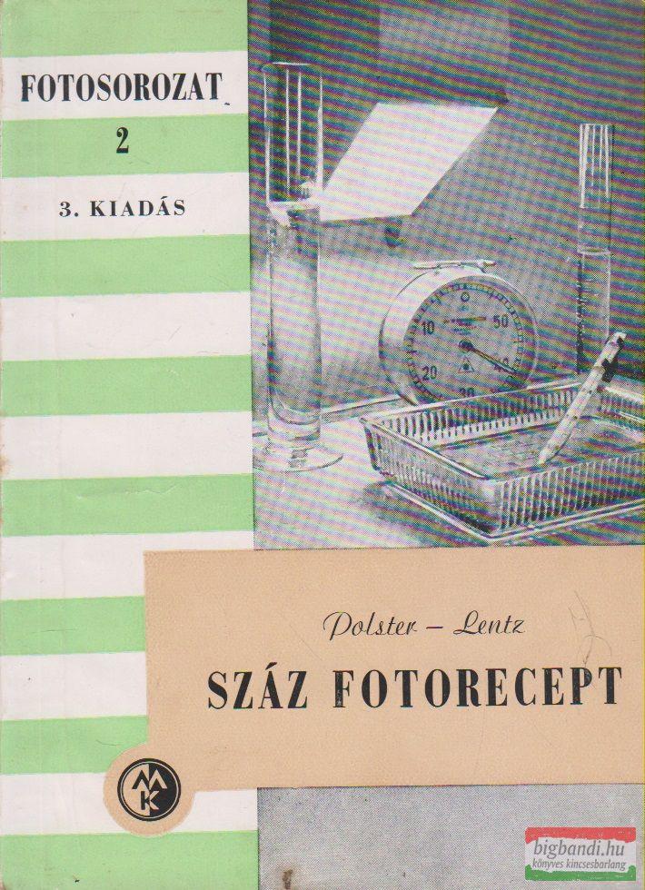 Száz fotorecept Fotosorozat 2.