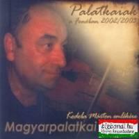 Magyarpalatkai Banda - Palatkaiak a Fonóban 2002-2003 (2CD)