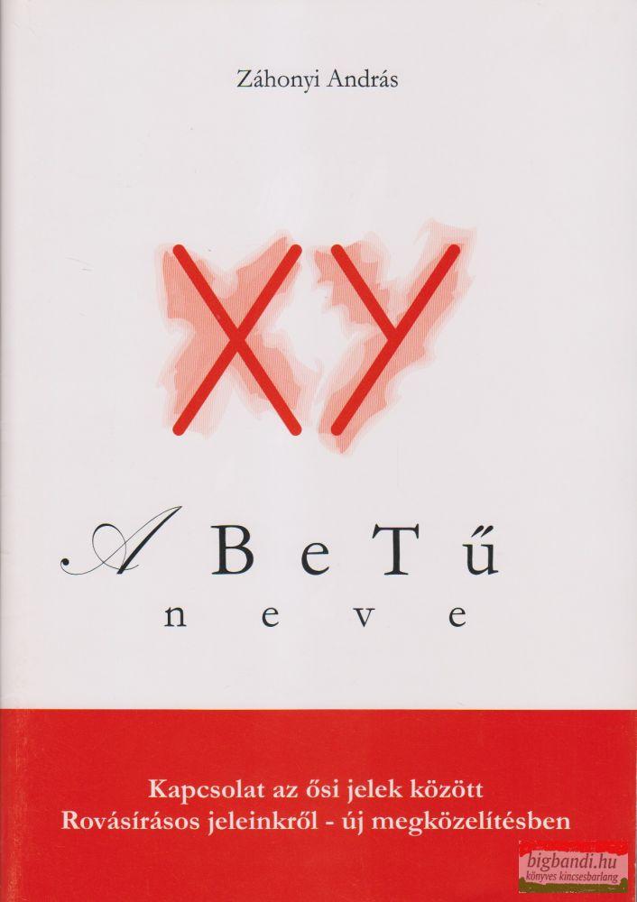 XY - A BeTű neve