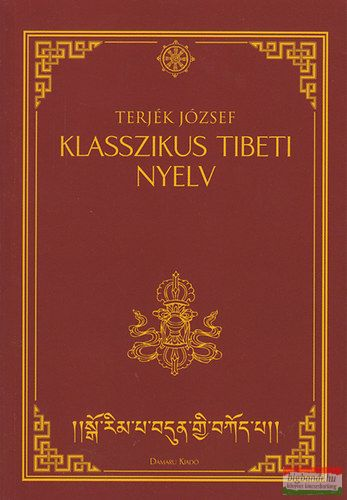 Terjék József - Klasszikus tibeti nyelv