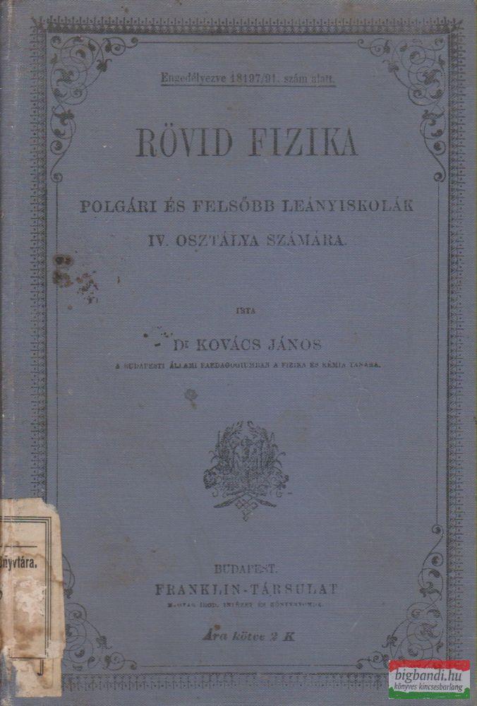 Dr. Kovács János - Rövid fizika