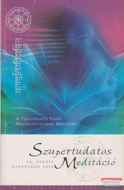 Szupertudatos Meditáció