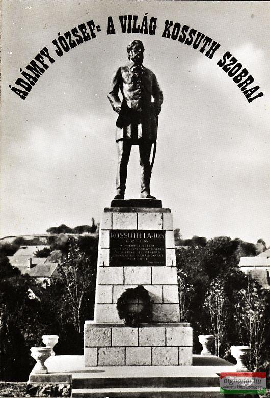 A világ Kossuth-szobrai