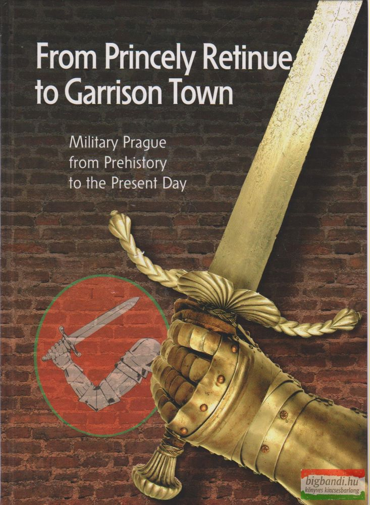 From Princely Retinue to Garrison Town