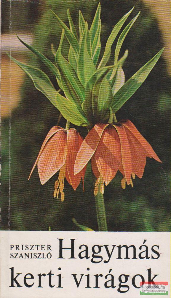 Hagymás kerti virágok