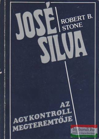 Jose Silva az agykontroll megteremtõje