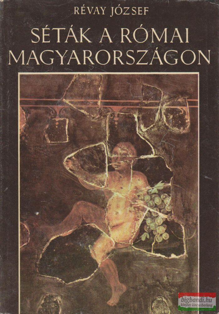 Séták a római Magyarországon