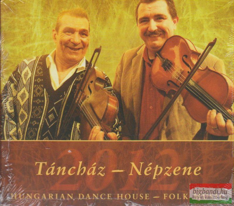 Válogatás: Táncház - Népzene 2012 CD