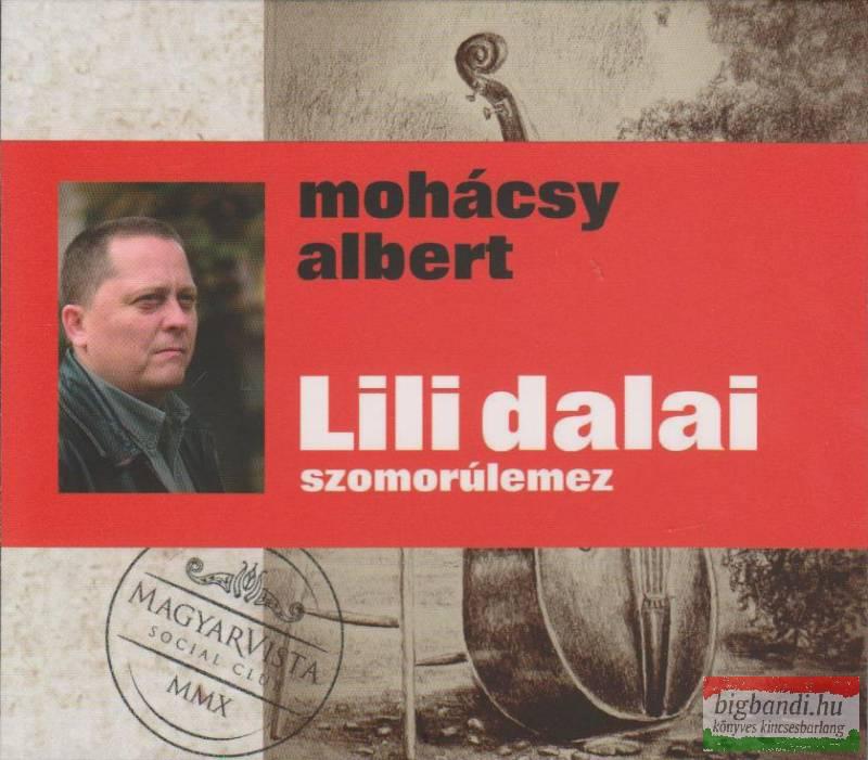 Mohácsy Albert és a MagyarVista Social Club: Lili dalai CD