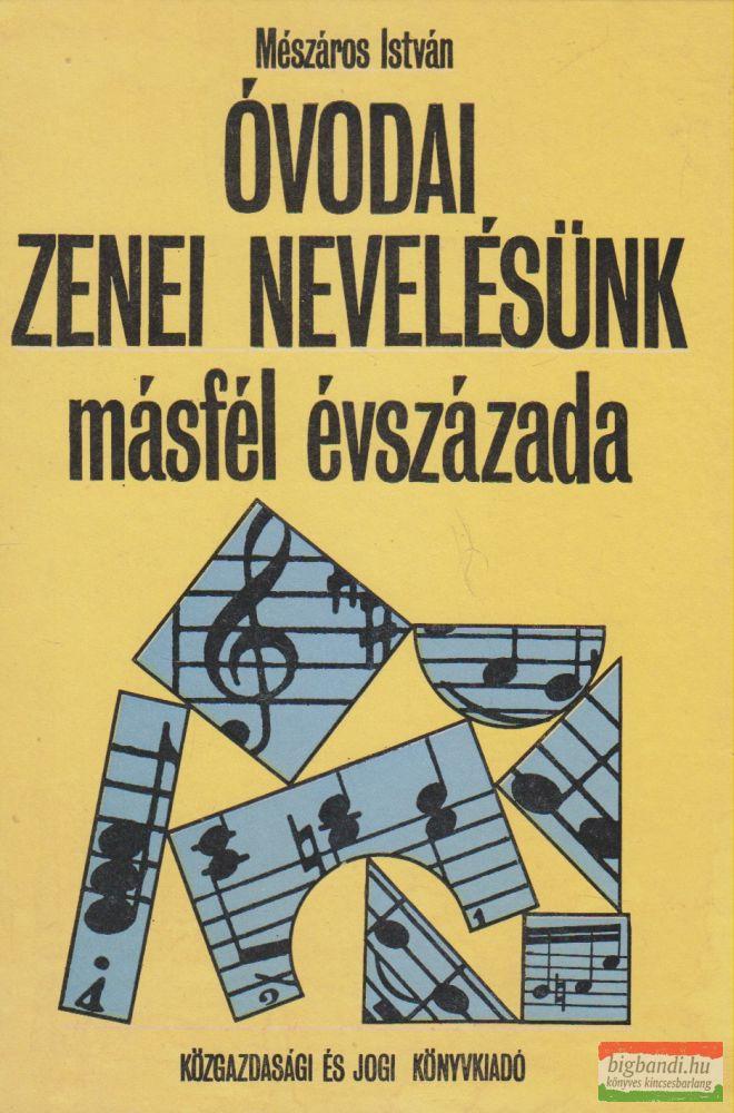 Óvodai zenei nevelésünk másfél évszázada