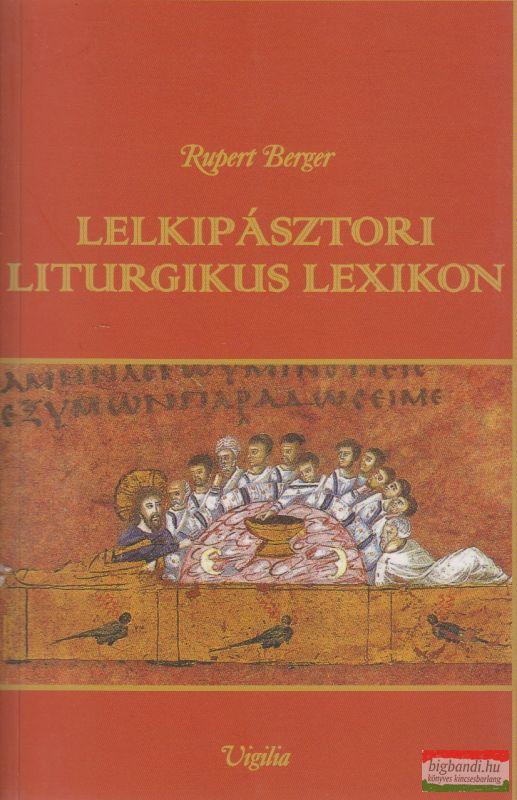 Lelkipásztori liturgikus lexikon