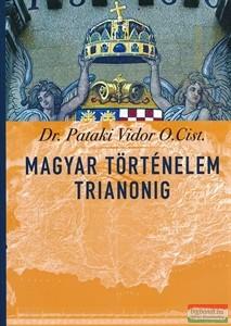 Magyar történelem Trianonig