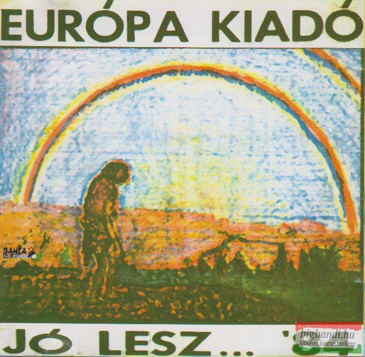 Európa Kiadó: Jó lesz...'84 CD