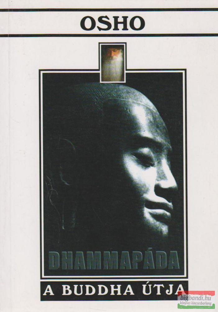 Dhammapáda - A Buddha útja