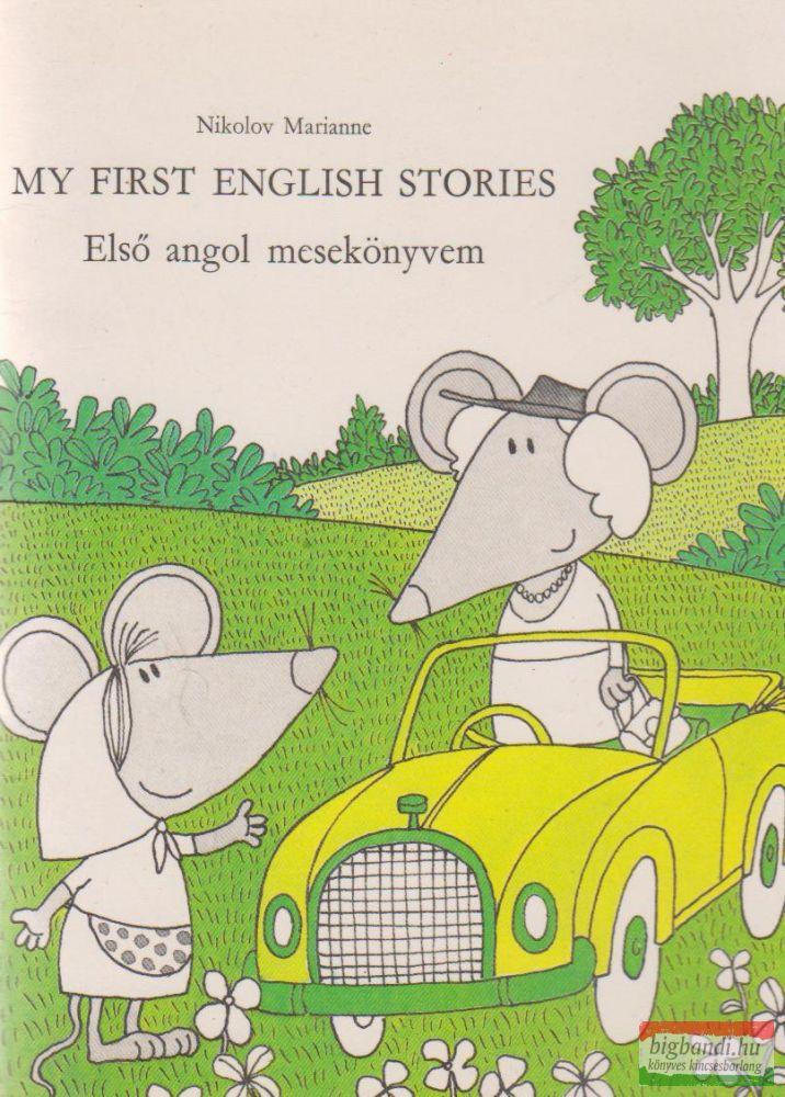 My first english stories - Első angol mesekönyvem