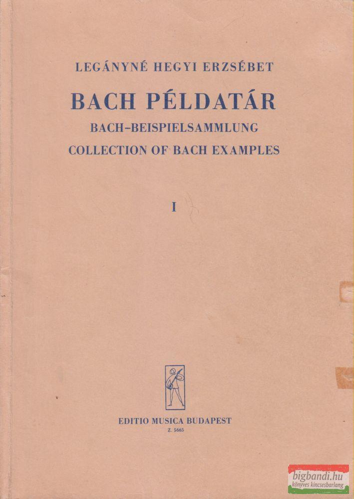 Legányné Hegyi Erzsébet - Bach példatár I.