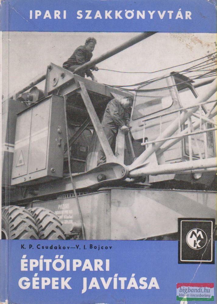 Építőipari gépek javítása