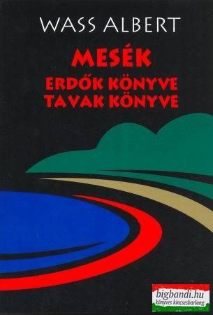 Mesék - erdők könyve + tavak könyve (puha)