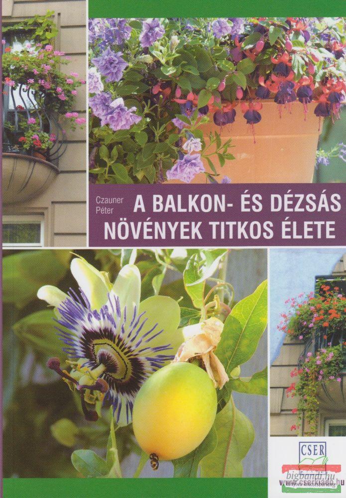 Czauner Péter- A balkon- és dézsás növények titkos élete