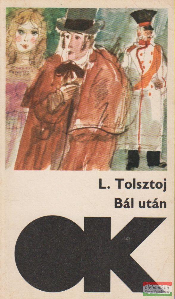 Lev Tolsztoj - Bál után