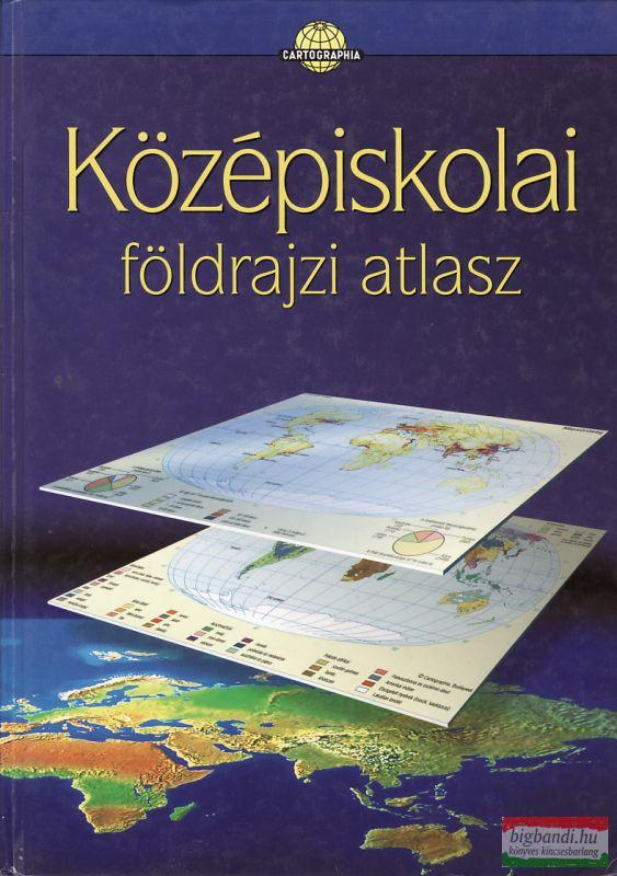 Dr. Papp-Váry Árpád főszerk. - Középiskolai földrajzi atlasz