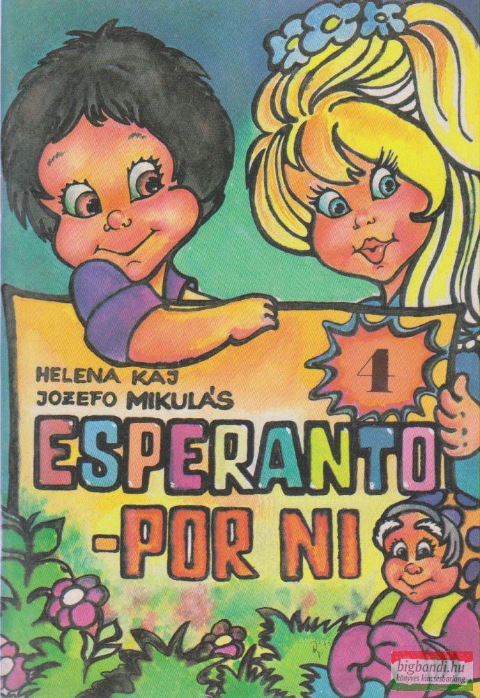 Helena Kaj, Jozefo Mikulás - Esperanto - por ni 4.