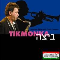 Ágoston Béla with Frank London: Tikmonka CD