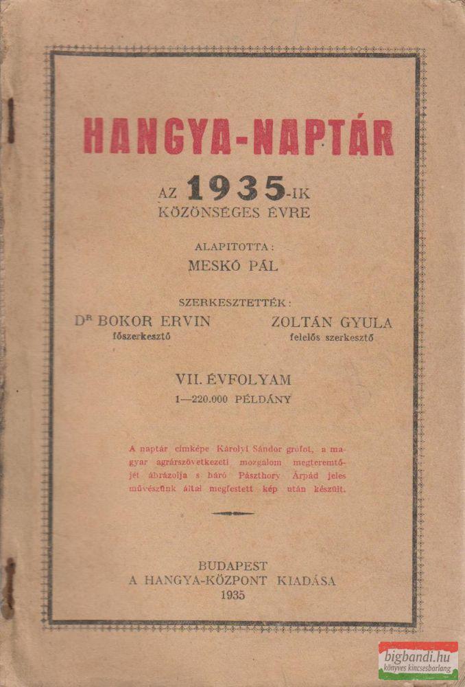 Hangya-naptár az 1935-ik közönséges évre - VII. évfolyam