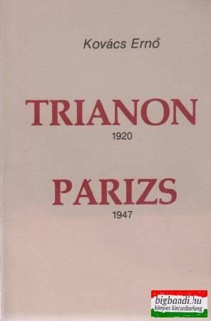 Trianon 1920 - Párizs 1947