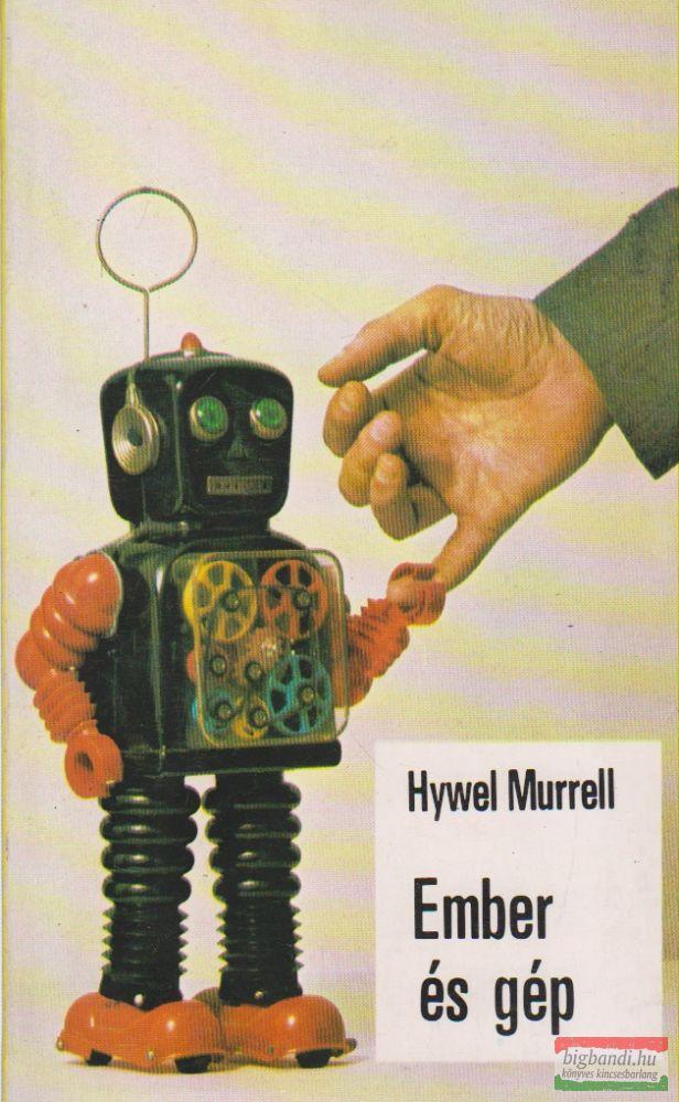 Hywel Murrell - Ember és gép
